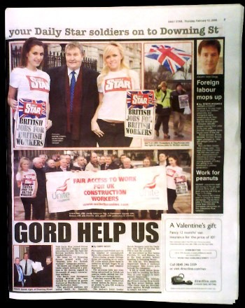 Although shop stewards refused to be associated with the Daily Star's racist campaign, Unite general secretary Derek Simpson was featured in the Daily Star posing with two models carrying