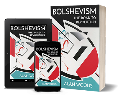 Bolshevism - The Road to Revolution