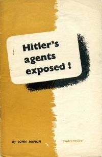 Hitler's Agents Exposed