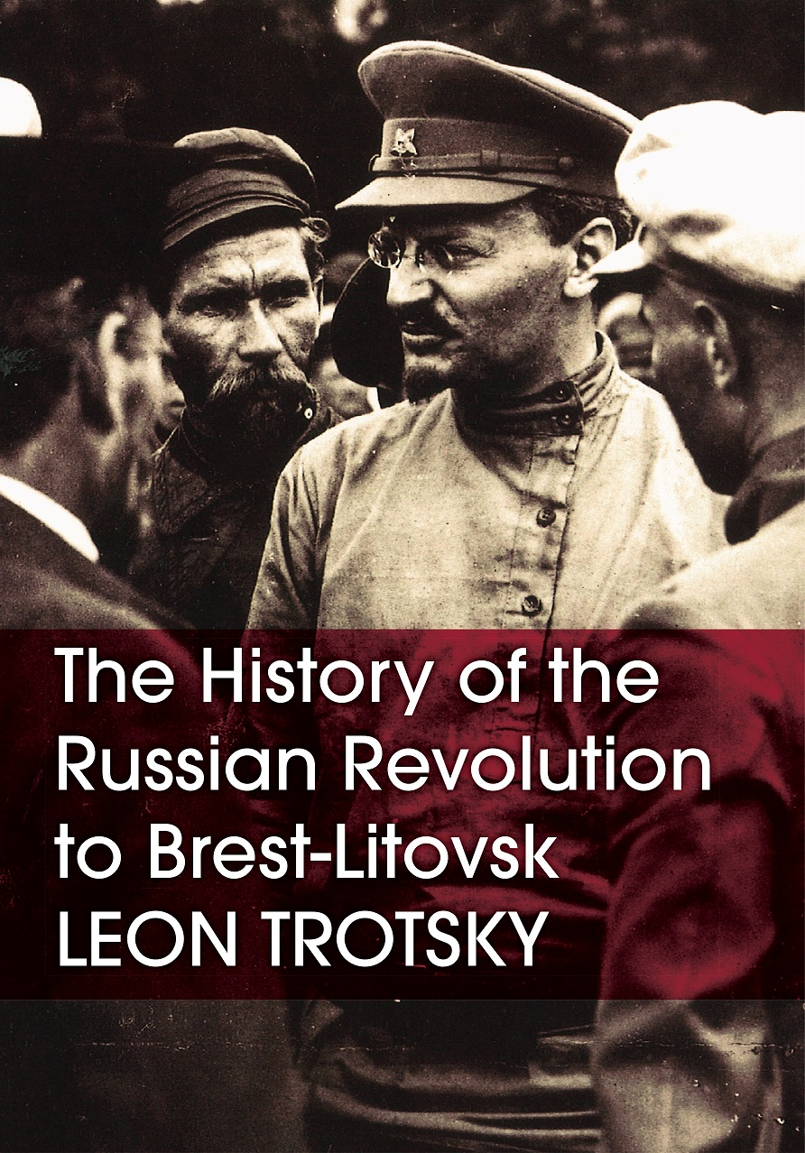 The Russian Revolution to Brest-Litovsk